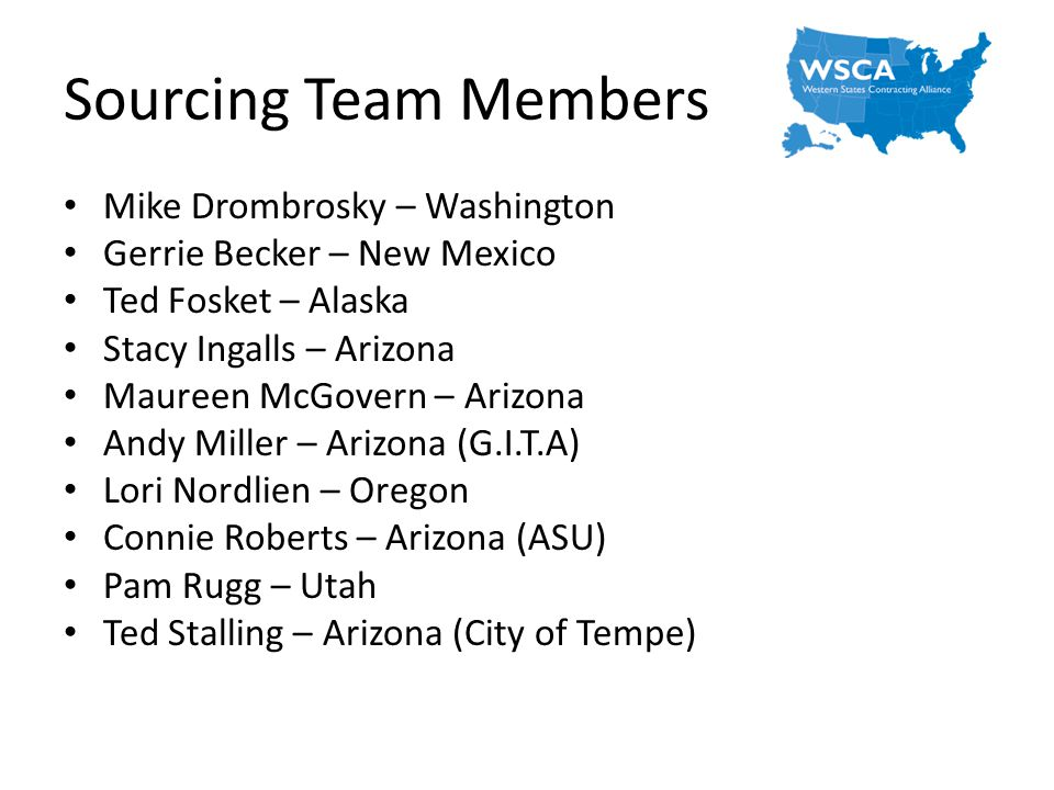 Sourcing Team Members Mike Drombrosky – Washington
