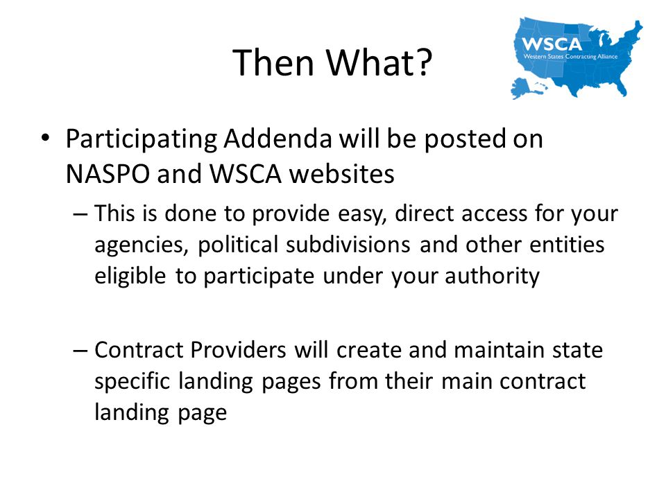 Then What Participating Addenda will be posted on NASPO and WSCA websites.