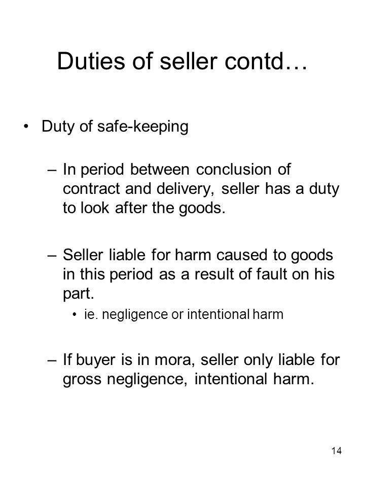 Duties of seller contd…