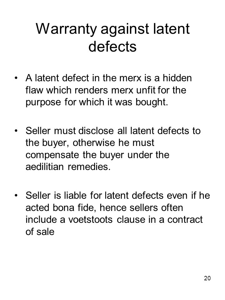 Warranty against latent defects