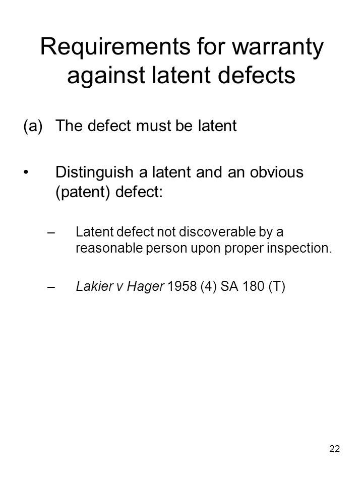 Requirements for warranty against latent defects