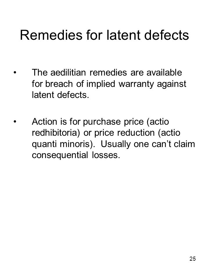 Remedies for latent defects