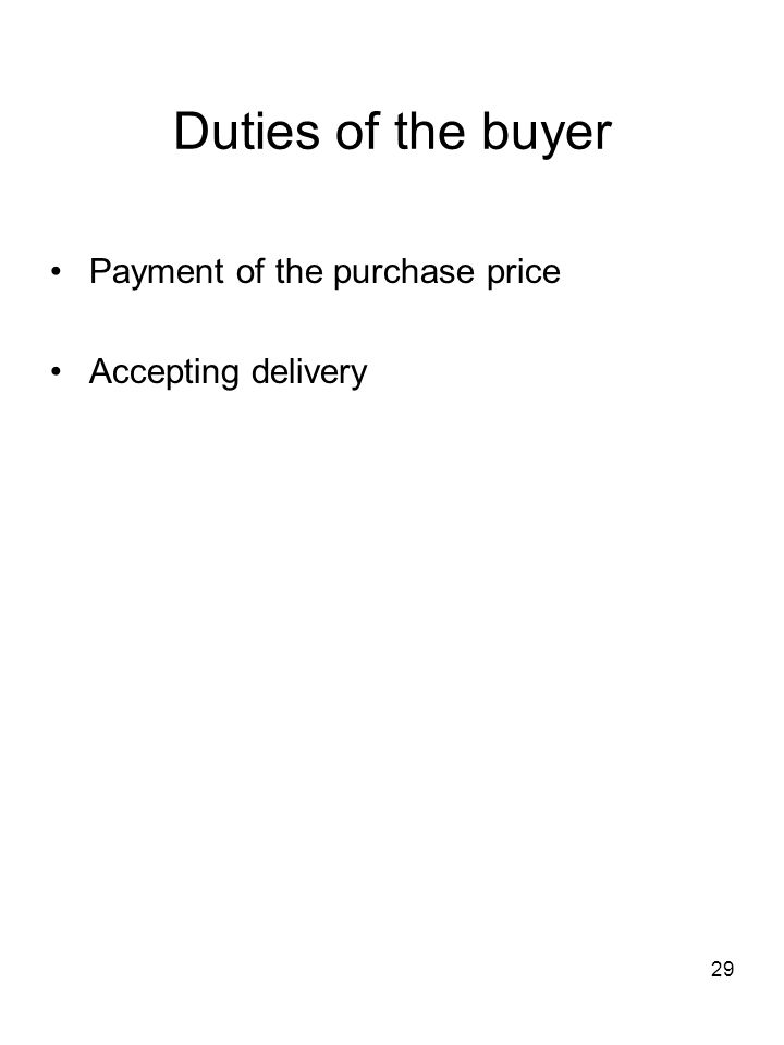 Duties of the buyer Payment of the purchase price Accepting delivery