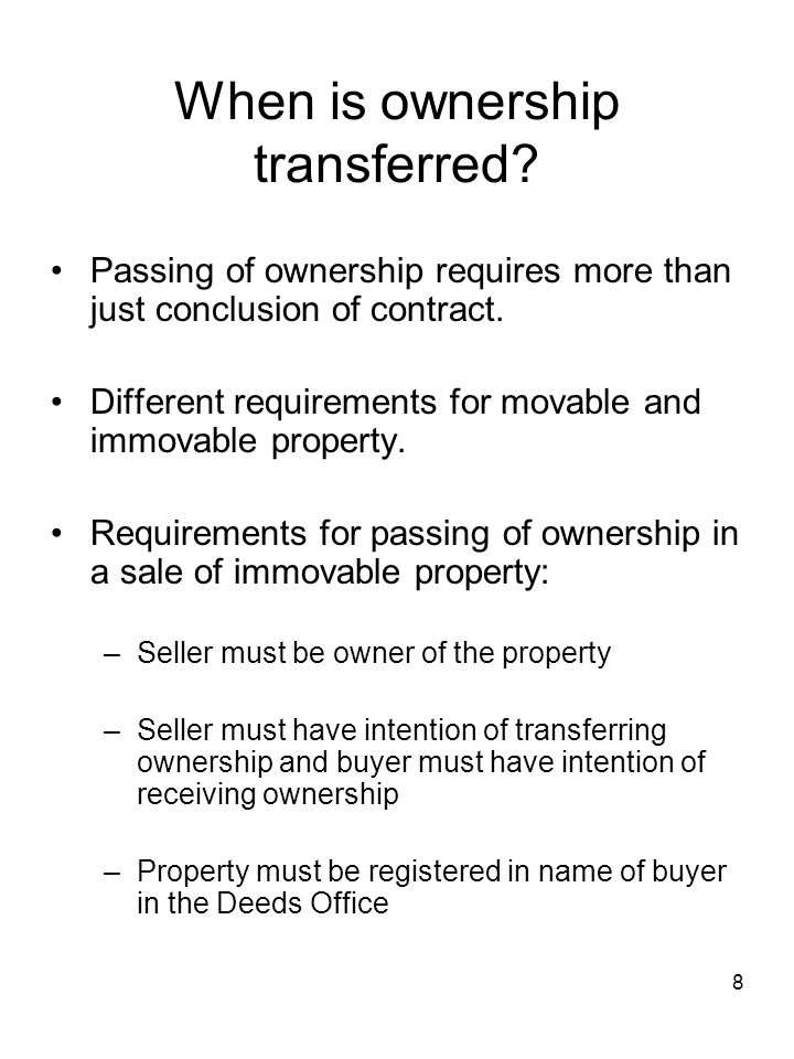 When is ownership transferred