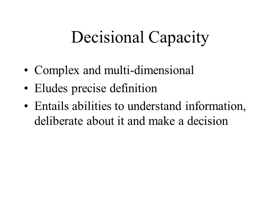 Decisional Capacity Complex and multi-dimensional