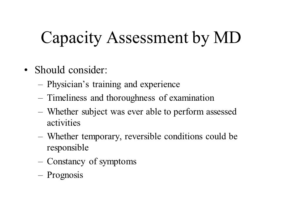 Capacity Assessment by MD