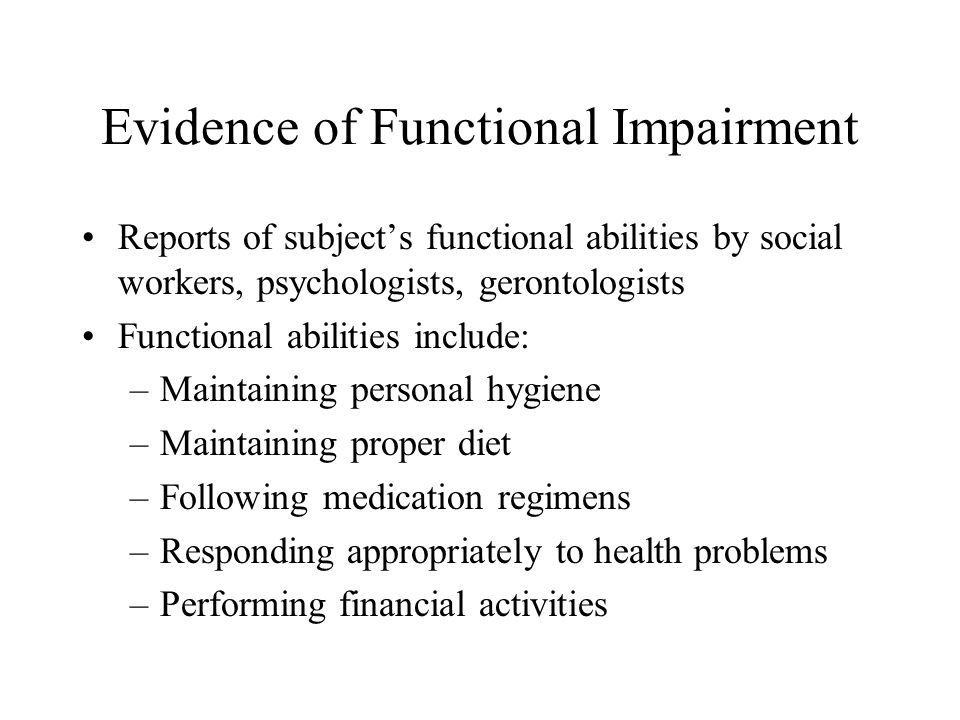 Evidence of Functional Impairment