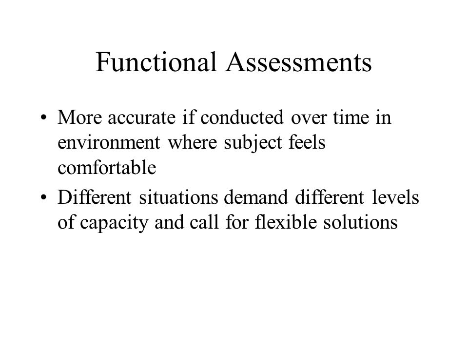 Functional Assessments