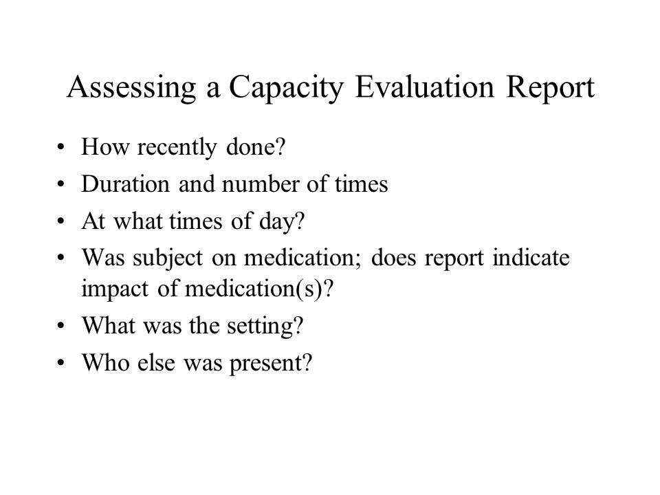 Assessing a Capacity Evaluation Report