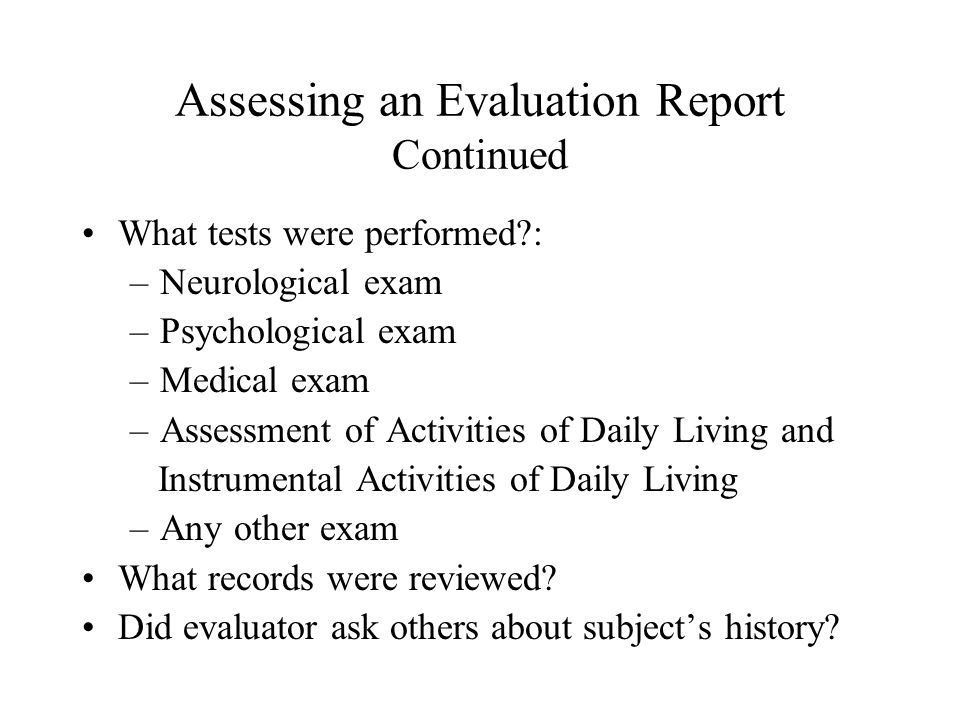 Assessing an Evaluation Report Continued