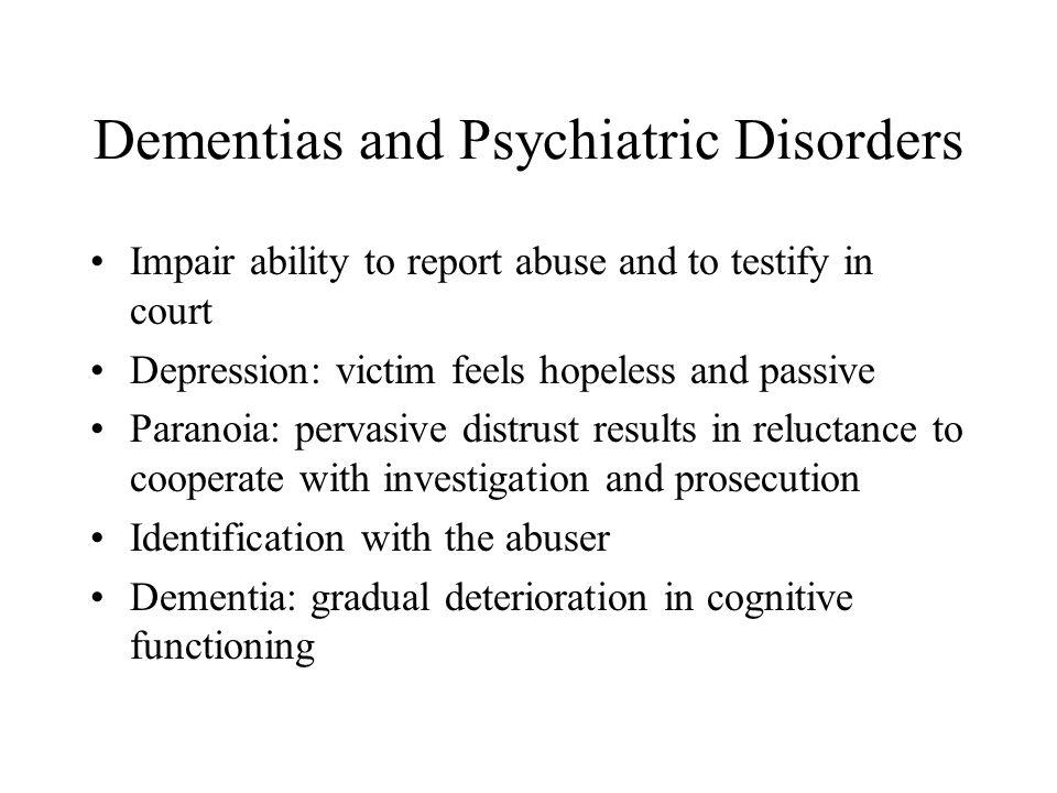 Dementias and Psychiatric Disorders
