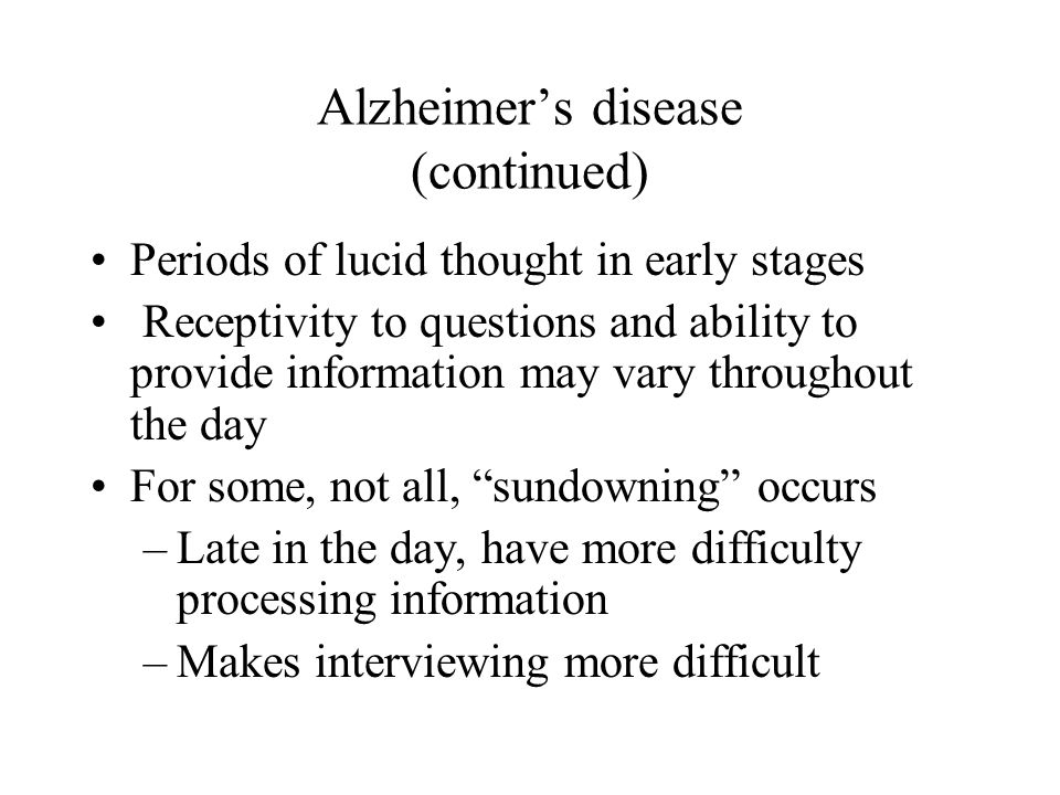 Alzheimer's disease (continued)