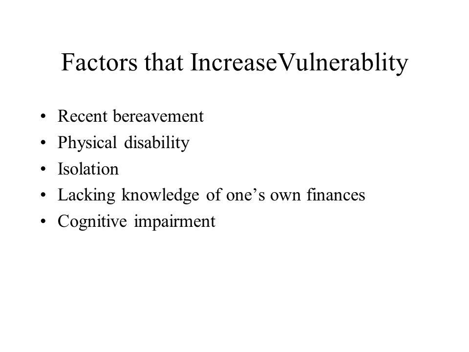 Factors that IncreaseVulnerablity