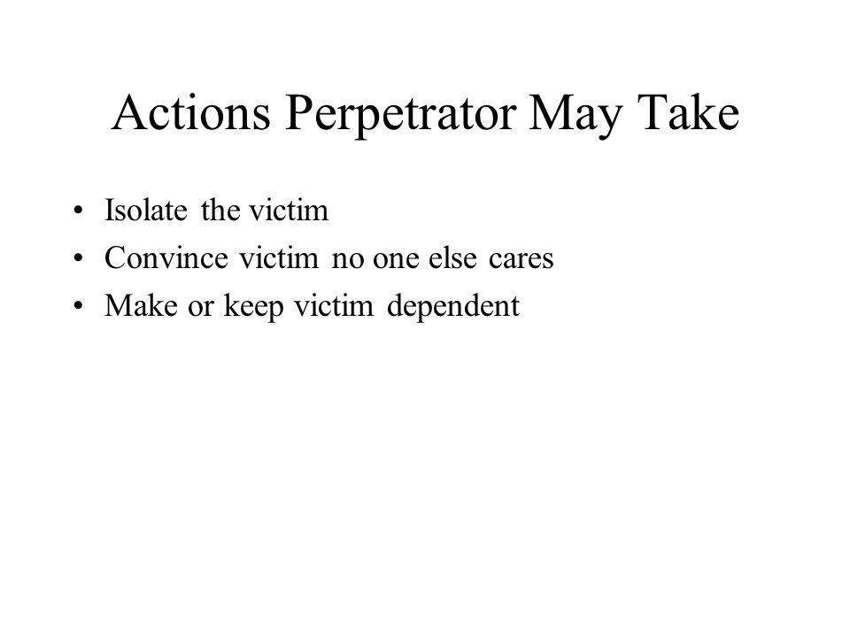 Actions Perpetrator May Take