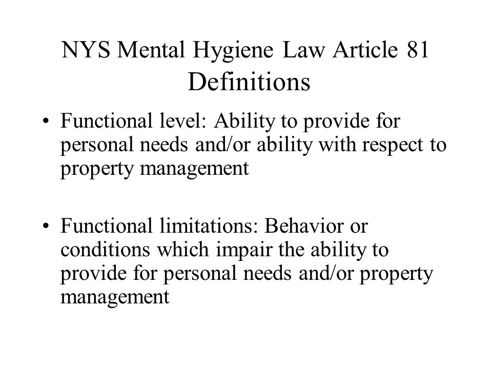 NYS Mental Hygiene Law Article 81 Definitions