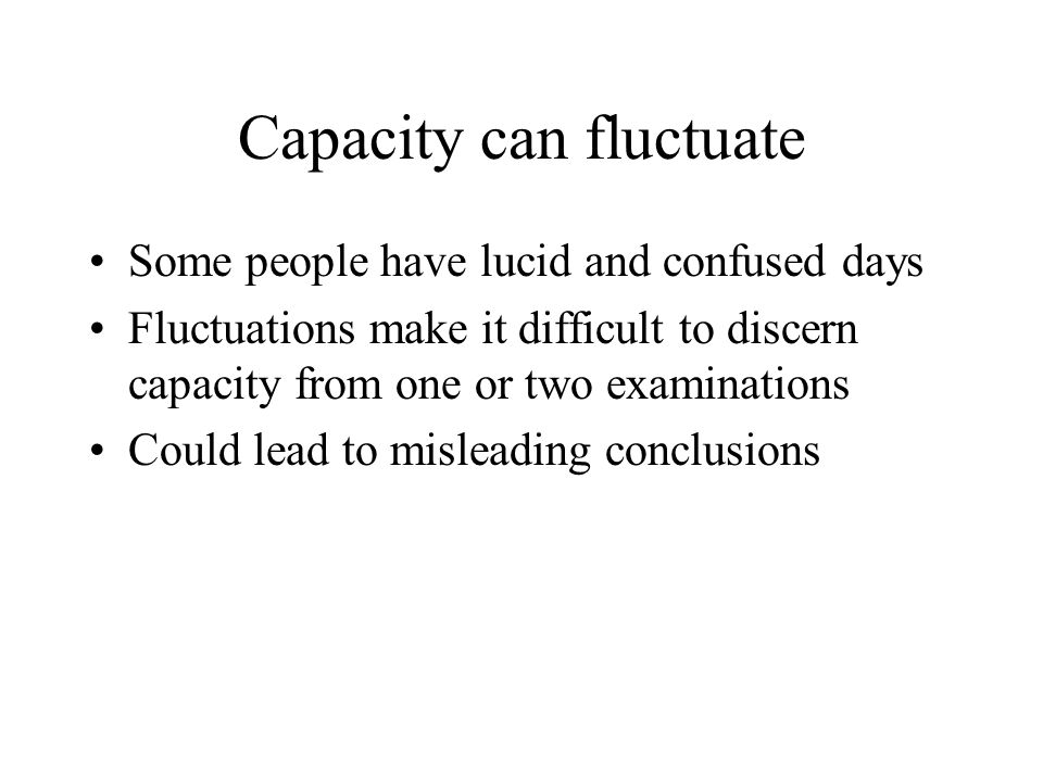 Capacity can fluctuate