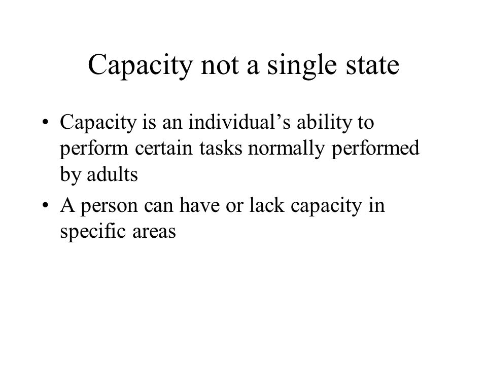 Capacity not a single state