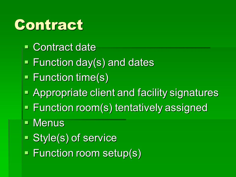 Contract Contract date Function day(s) and dates Function time(s)