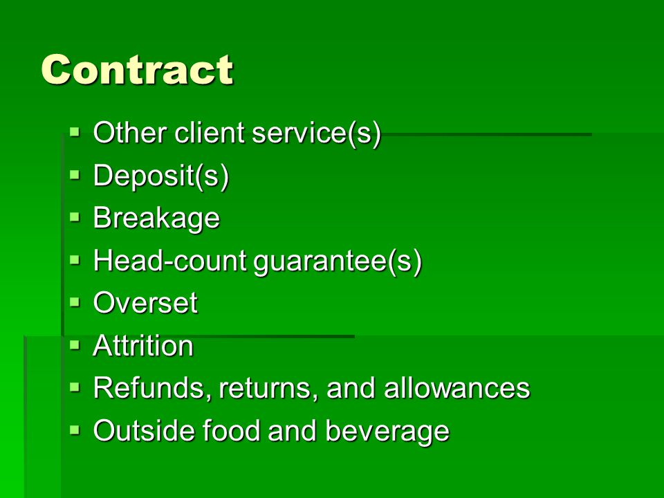 Contract Other client service(s) Deposit(s) Breakage
