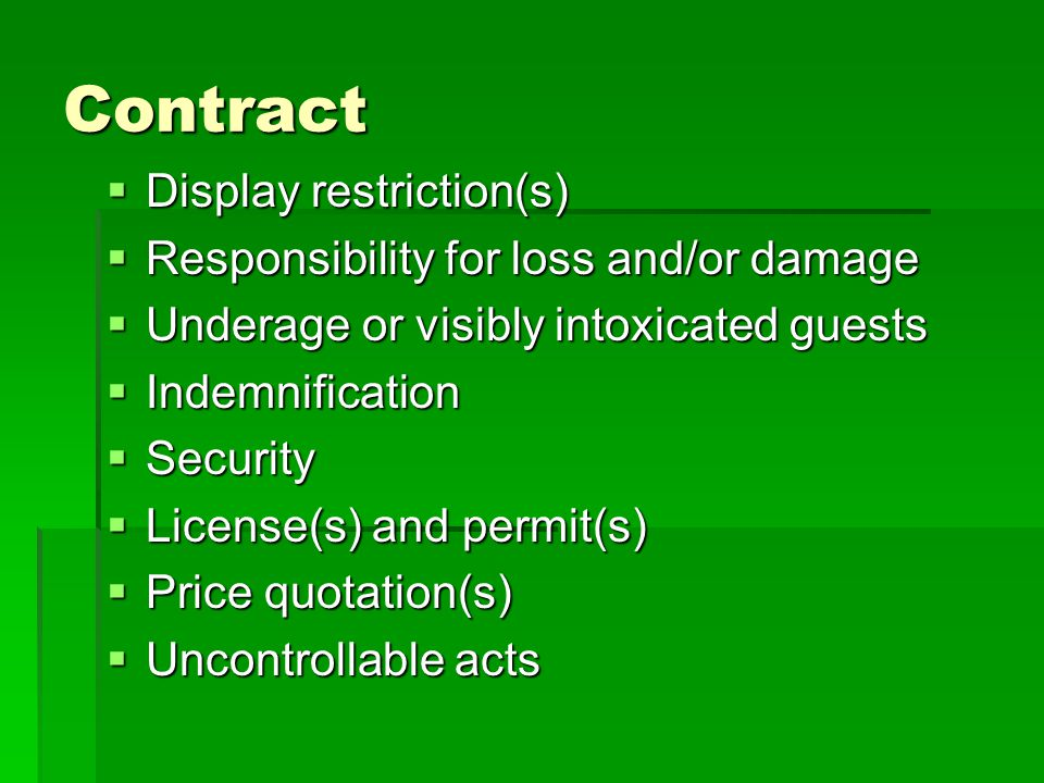 Contract Display restriction(s) Responsibility for loss and/or damage