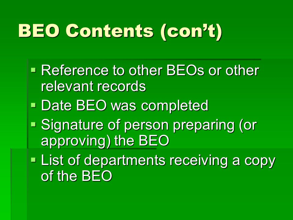 BEO Contents (con't) Reference to other BEOs or other relevant records
