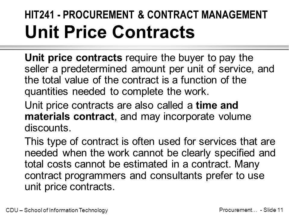 HIT241 - PROCUREMENT & CONTRACT MANAGEMENT Unit Price Contracts