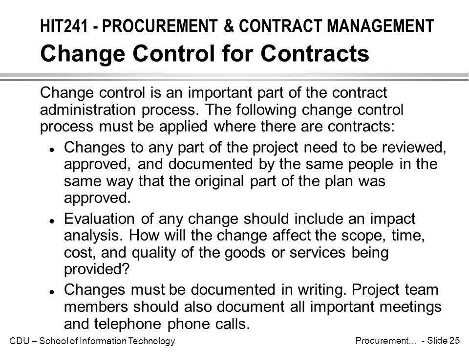 HIT241 - PROCUREMENT & CONTRACT MANAGEMENT Change Control for Contracts