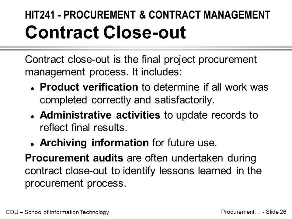 HIT241 - PROCUREMENT & CONTRACT MANAGEMENT Contract Close-out