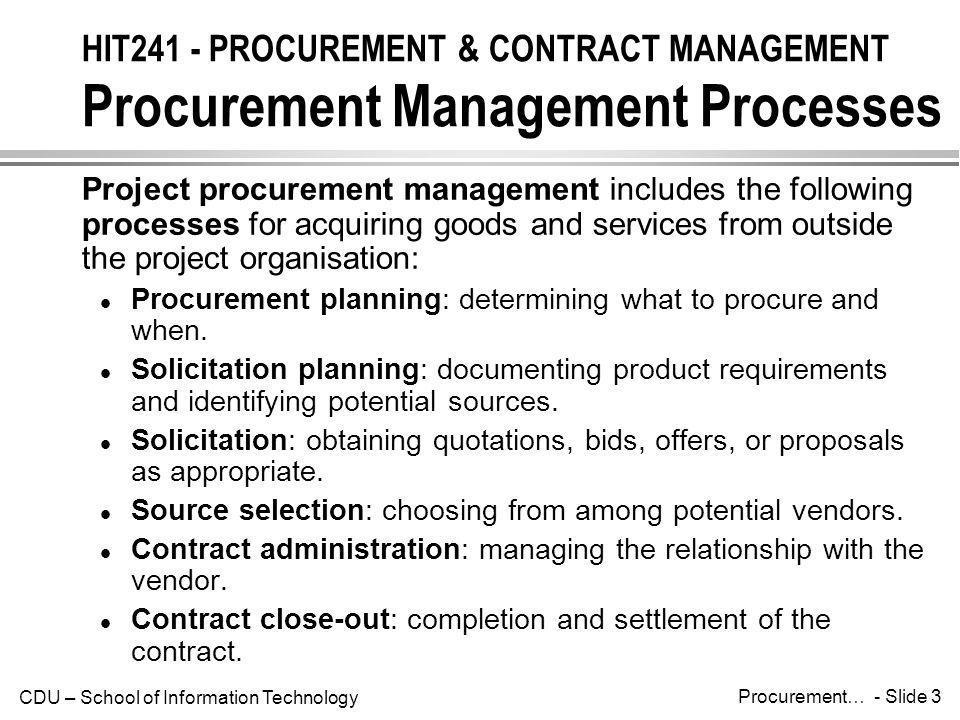 HIT241 - PROCUREMENT & CONTRACT MANAGEMENT Procurement Management Processes