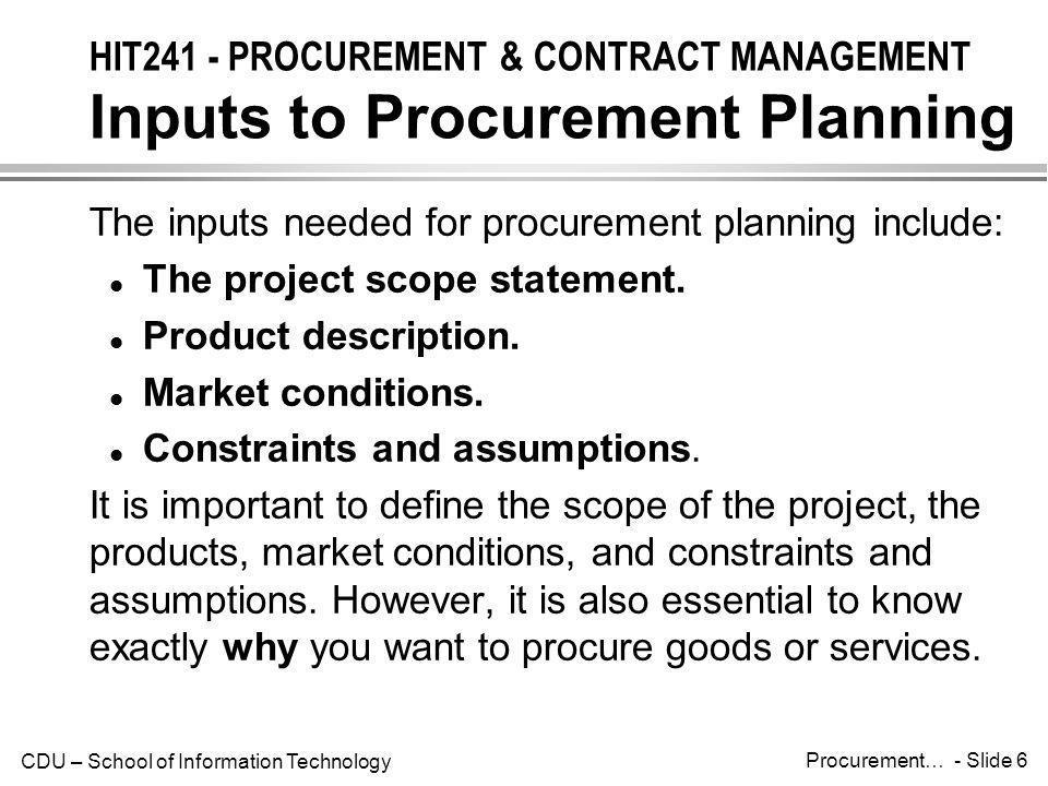 HIT241 - PROCUREMENT & CONTRACT MANAGEMENT Inputs to Procurement Planning