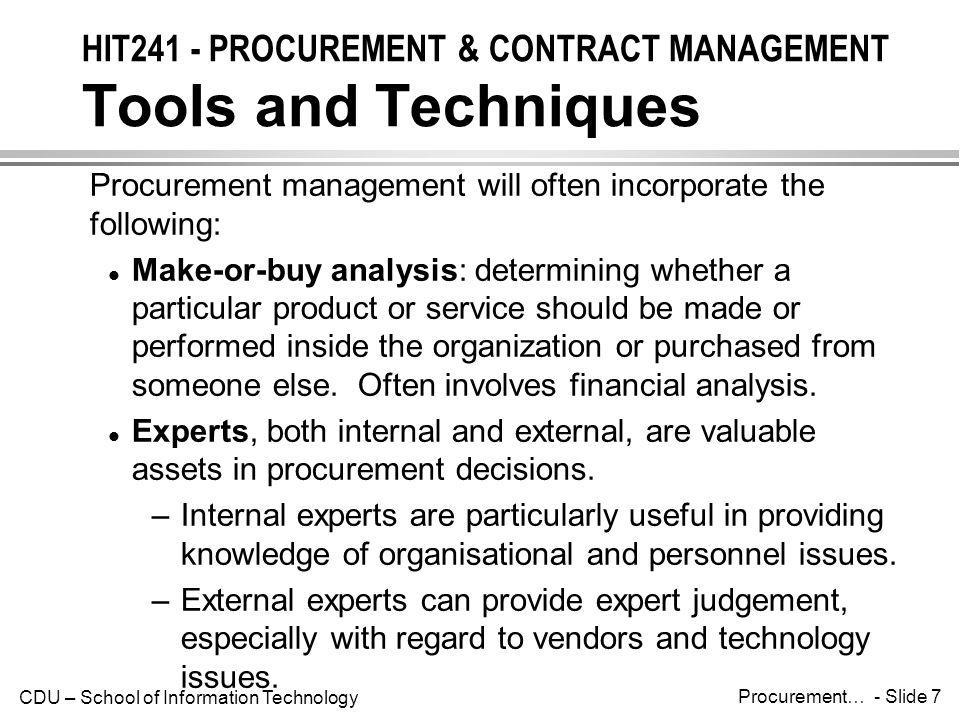 procurement management make or buy analysis Project procurement management - pmp certification exams preparation based on pmi's 4th edition of pmbok guide and make-or-buy analysis the statement is.
