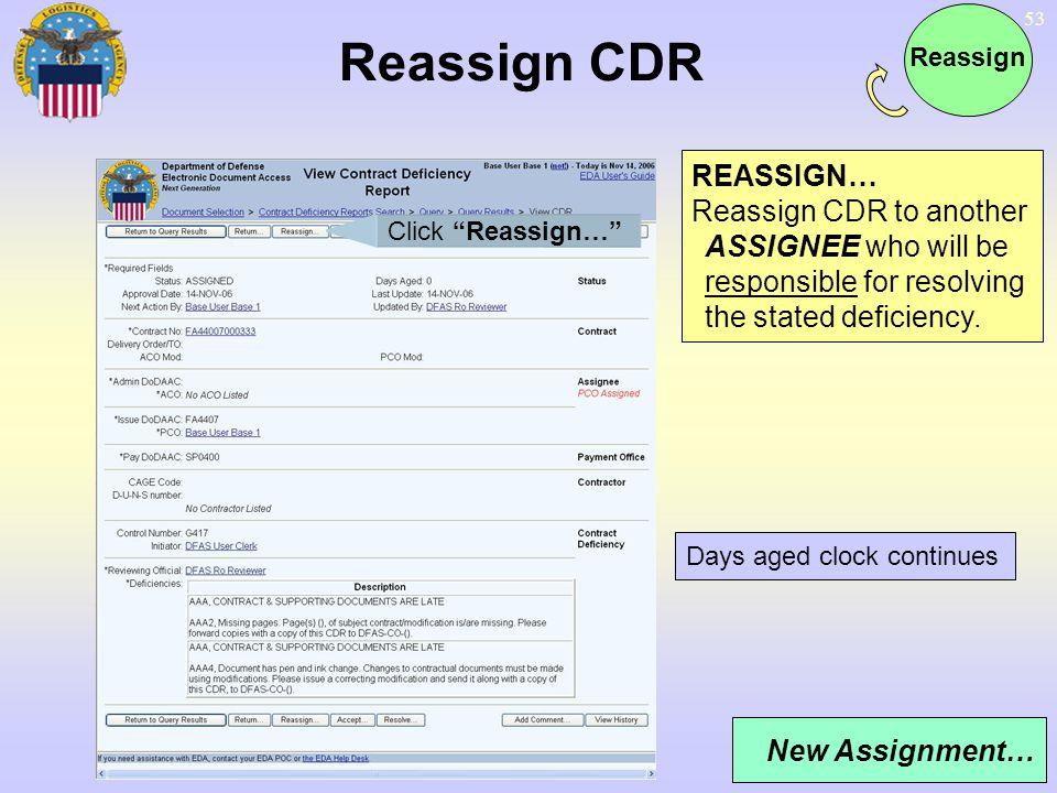 Reassign CDR REASSIGN…