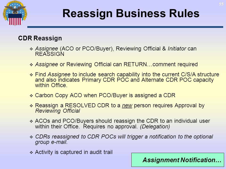 Reassign Business Rules