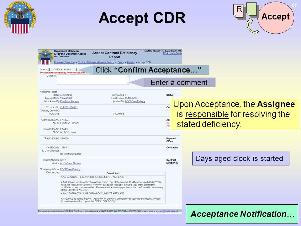Accept CDR R. Accept. Click Confirm Acceptance… Enter a comment.