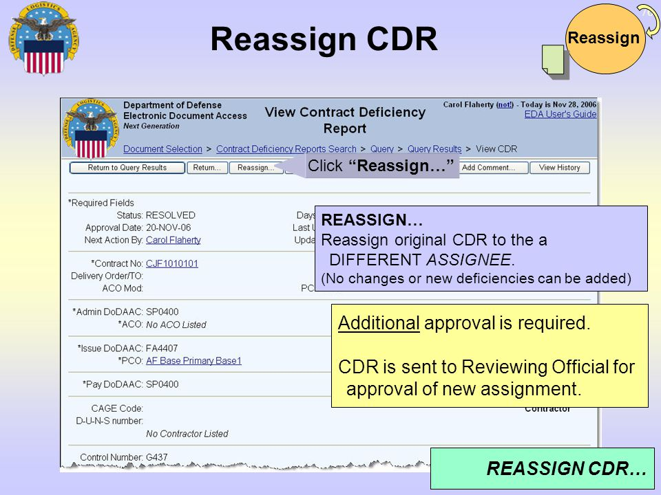 Reassign CDR Additional approval is required.