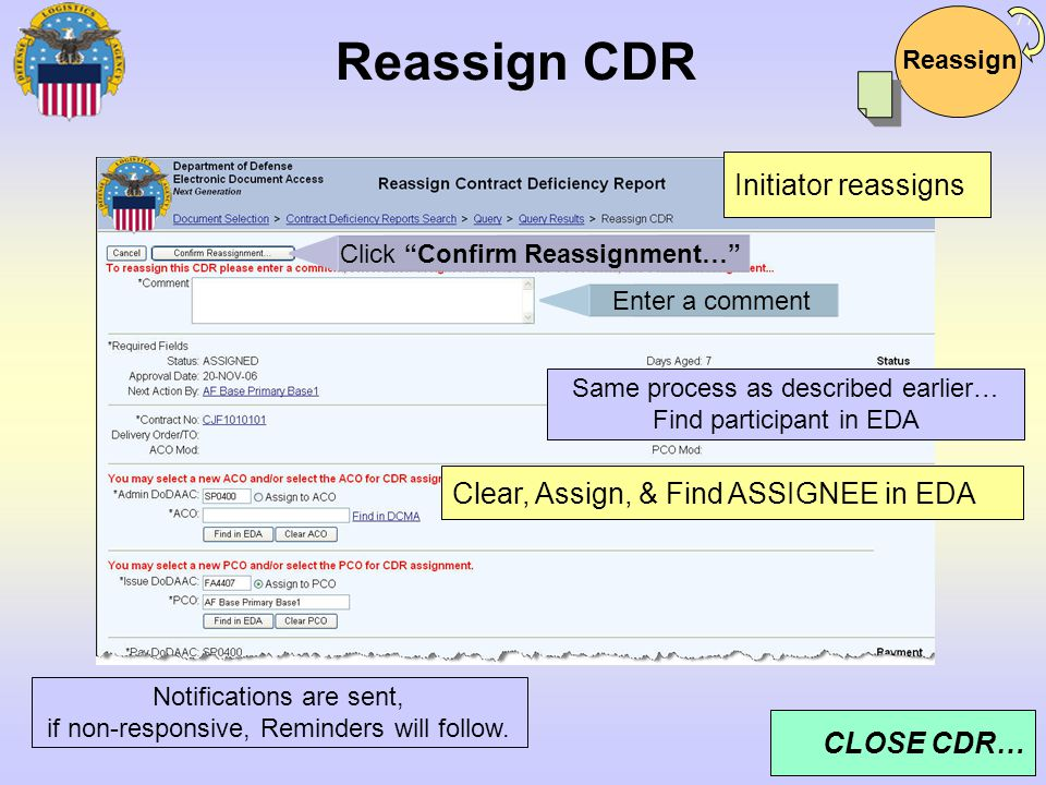 Reassign CDR Initiator reassigns Clear, Assign, & Find ASSIGNEE in EDA
