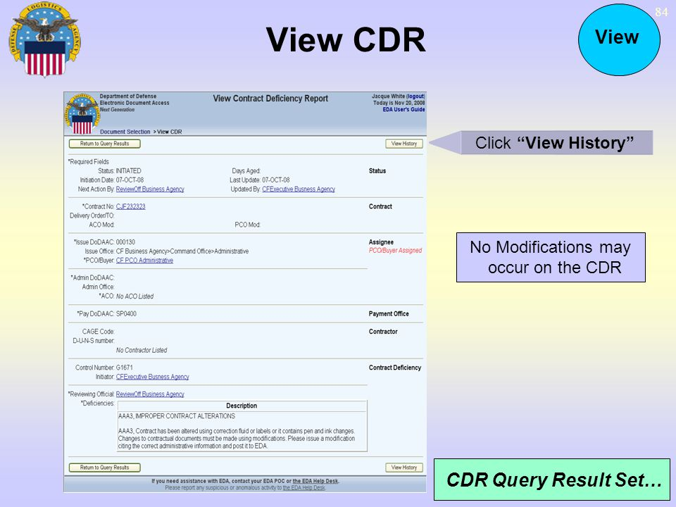 No Modifications may occur on the CDR