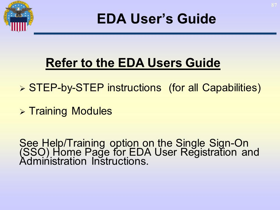 EDA User's Guide Refer to the EDA Users Guide