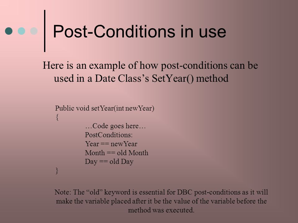 Post-Conditions in use