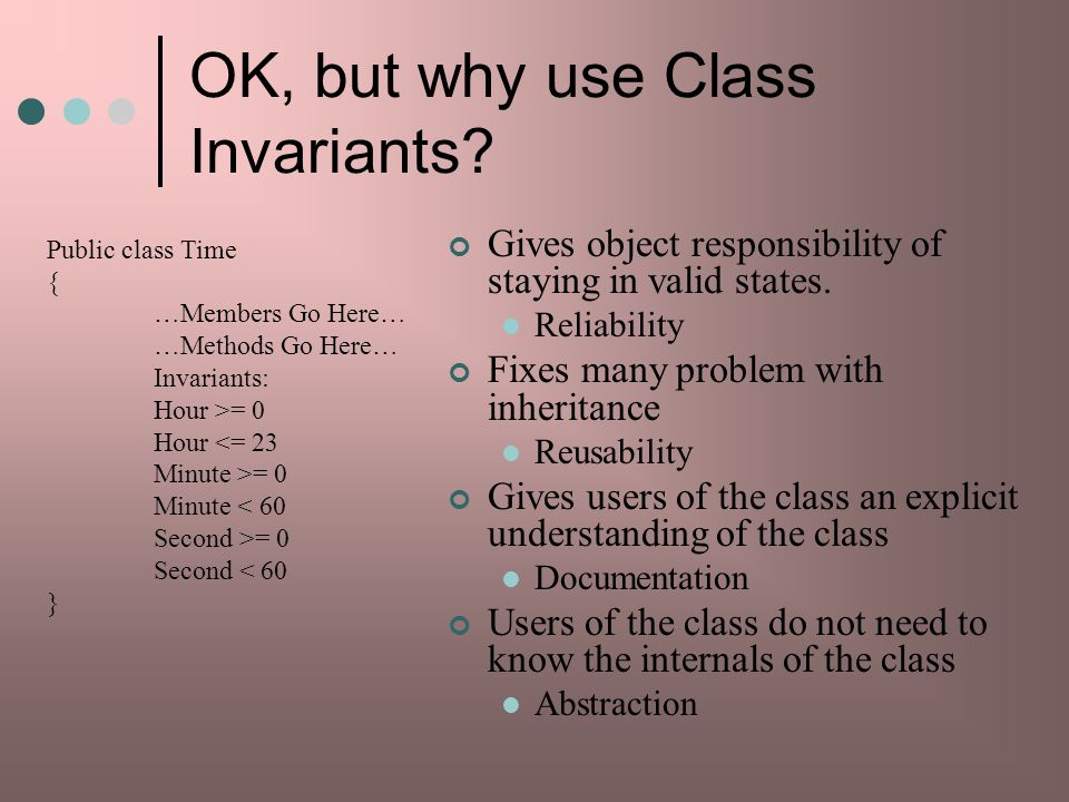 OK, but why use Class Invariants