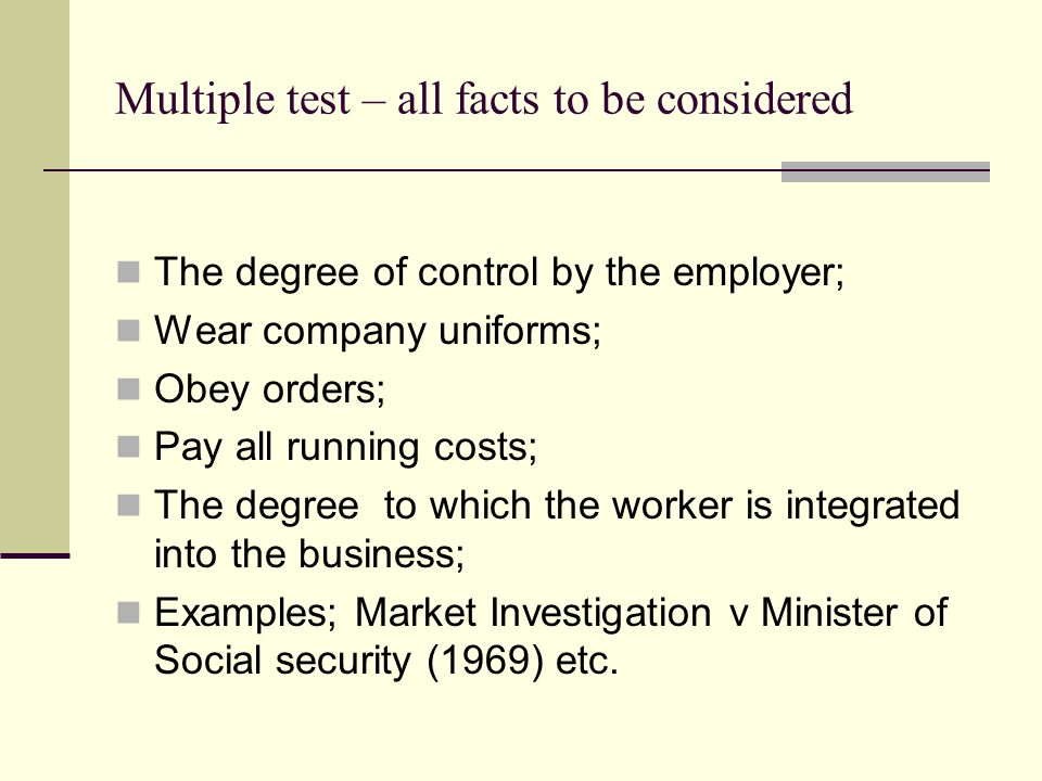 Multiple test – all facts to be considered