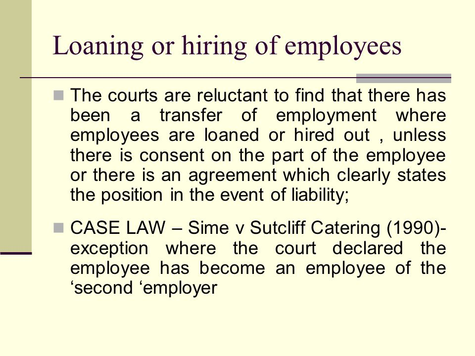 Loaning or hiring of employees