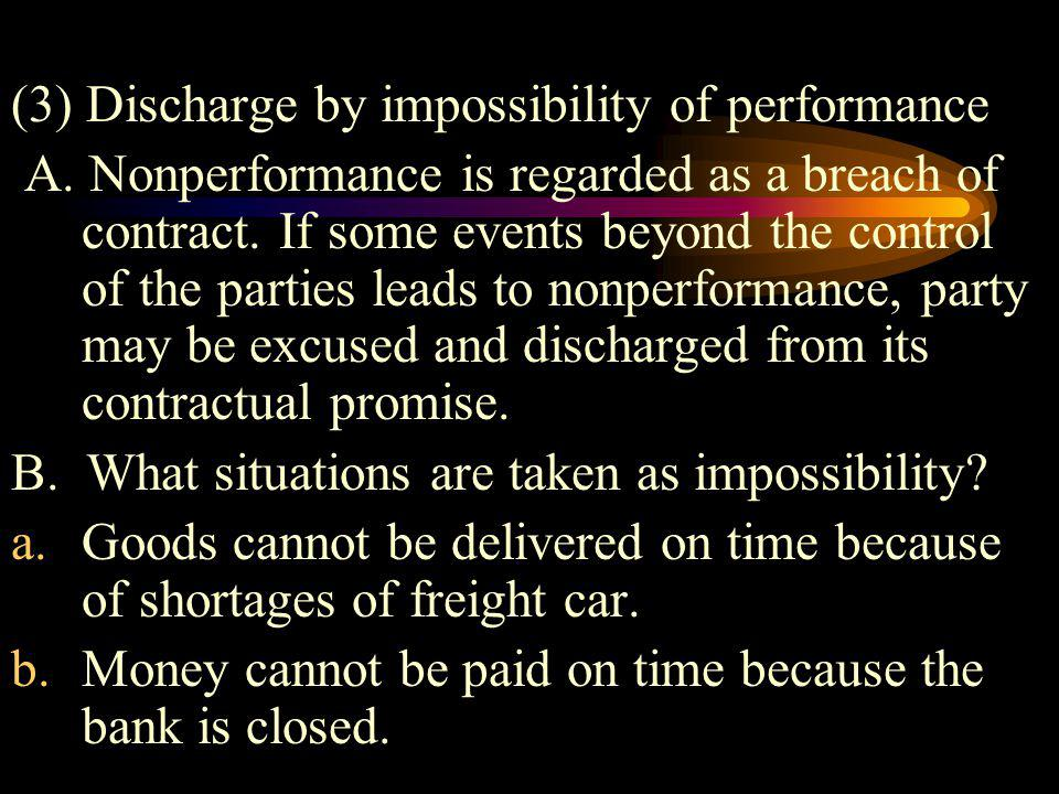 (3) Discharge by impossibility of performance
