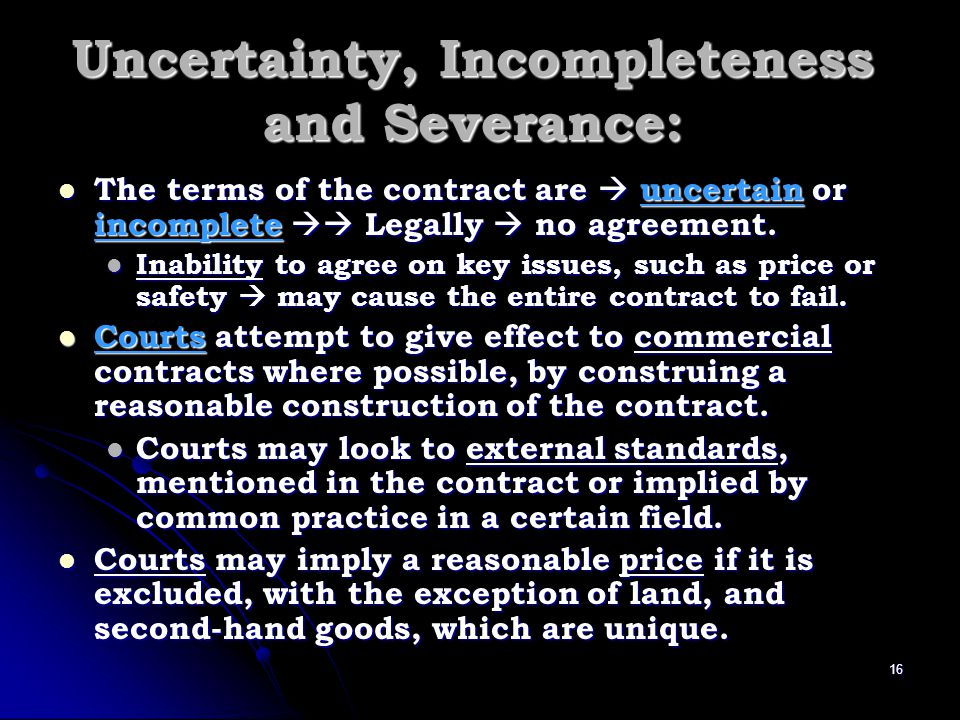 Uncertainty, Incompleteness and Severance:
