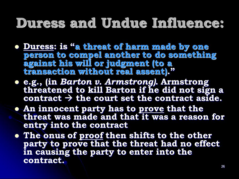 Duress and Undue Influence: