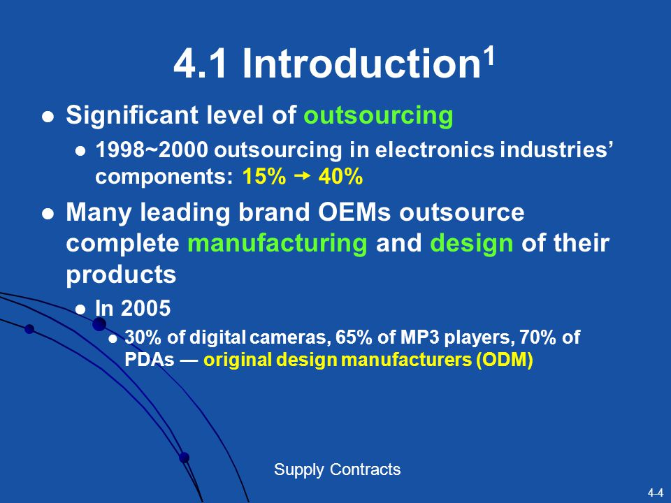 4.1 Introduction1 Significant level of outsourcing