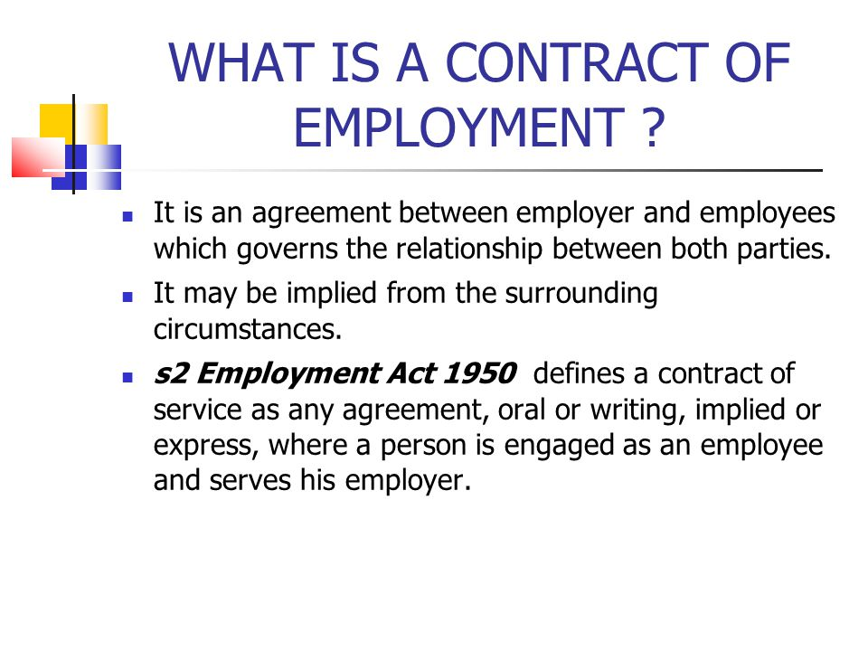 WHAT IS A CONTRACT OF EMPLOYMENT