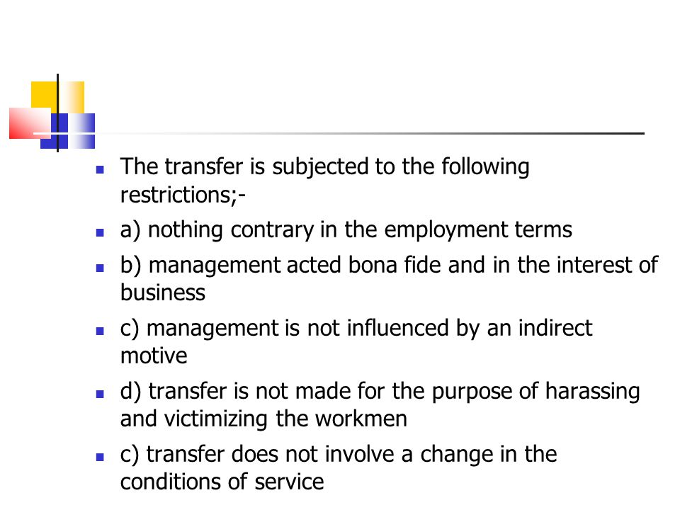 The transfer is subjected to the following restrictions;-