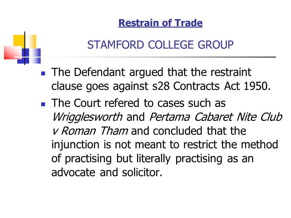 Restrain of Trade STAMFORD COLLEGE GROUP