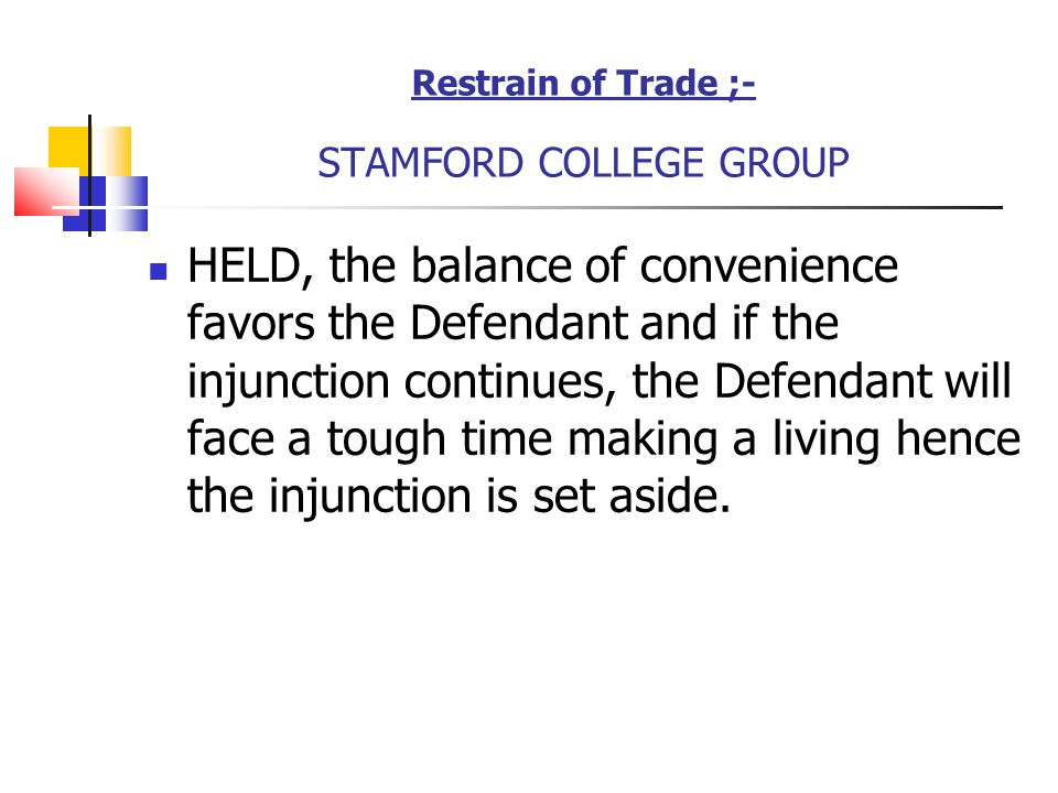 Restrain of Trade ;- STAMFORD COLLEGE GROUP